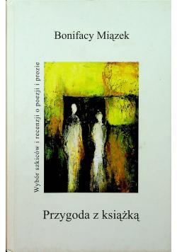 Przygoda z książką Wybór szkiców i recenzji o poezji i prozie