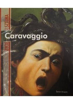 Caravaggio Życie i sztuka