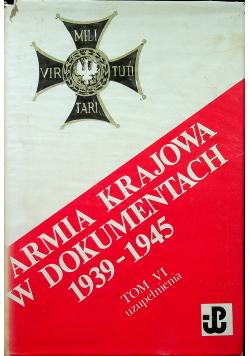 Armia krajowa w dokumentach 1939 1945 Tom VI