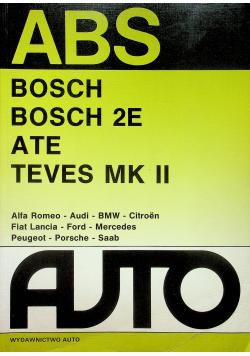 ABS Układy zapobiegające blokowaniu kół Bosch Bosch 2E ATE Teves MK II