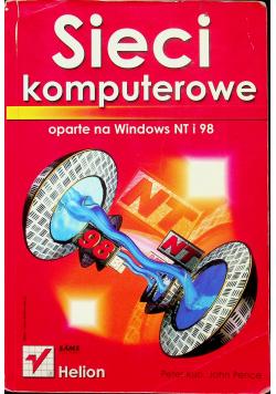 Sieci komputerowe oparte na Windows NT i 98