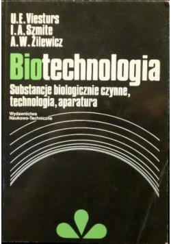 Biotechnologia Substancje biologiczne czynne technologia aparatura