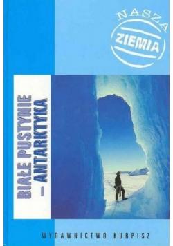 Białe pustynie - Antarktyka
