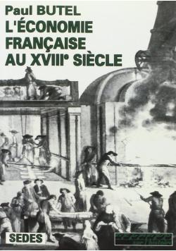 L Economie Francaise Au XVIII Siecle
