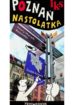 Poznań nastolatka przewodnik
