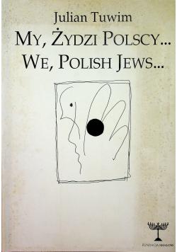 My Zydzi Polscy We Polish Jews