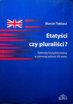 Etatyści czy pluraryści