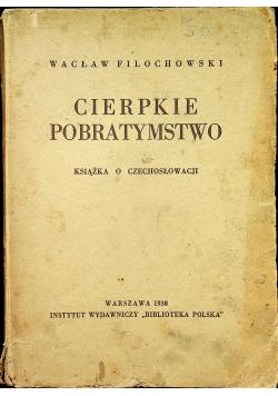 Cierpkie pobratymstwo 1938 r.