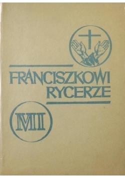 Franciszkowi Rycerze