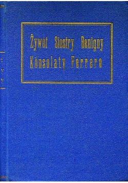 Żywot sługi Bożej siostry Benigny Konsolaty Ferrero, 1930 r.