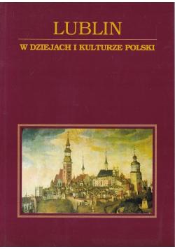 Lublin W dziejach i kulturze Polski