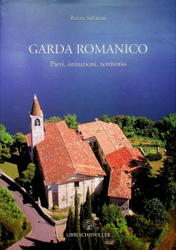 Garda romanico Pievi istituzioni territorio