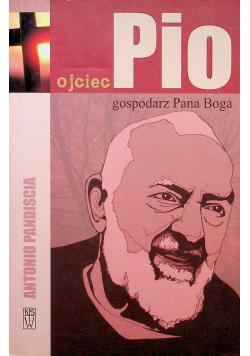 Ojciec Pio gospodarz Pana Boga