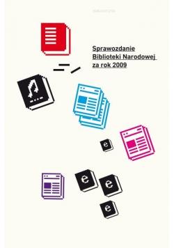 Sprawozdanie Biblioteki Narodowej za rok 2009