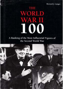 The world war II 100