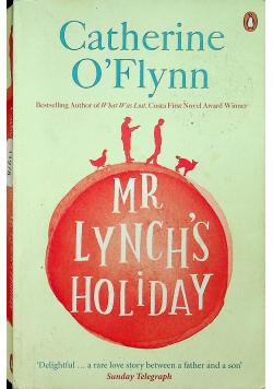 Mr Lynch s holiday