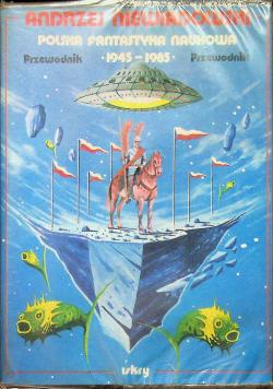 Polska fantastyka naukowa   przewodnik 1945   1985