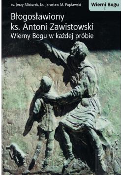 Błogosławiony ks Antoni Zawistowski plus dedykacja autora
