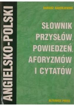 Słownik przysłów powiedzeń aforyzmów i cytatów angielsko polski