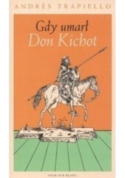 Gdy umarł Don Kichot