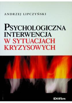 Psychologiczna interwencja w sytuacjach kryzysowych