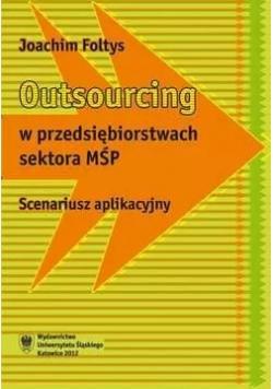 Outsourcing w przedsiębiorstwach sektora MŚP