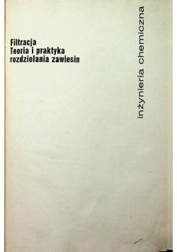 Filtracja teoria i praktyka rozdzielania zawiesin