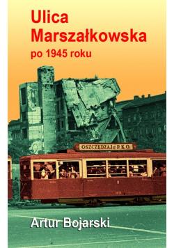 Ulica Marszałkowska po 1945 roku