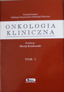Onkologia kliniczna tom I