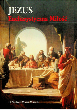 Jezus Eucharystyczna Miłość