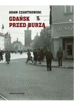 Gdańsk przed burzą 19311934