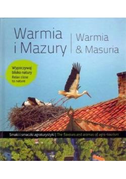Warmia i Mazury Smaki i smaczki agroturystyki