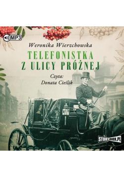 Telefonistka z ulicy Próżnej audiobook