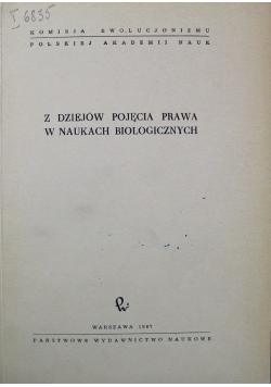 Z dziejów Pojęcia Prawa w Naukach Biologicznych