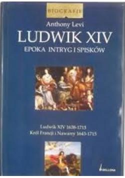 Ludwik XIV epoka intrygi i spisków