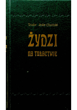 Żydzi na tułactwie Reprint z 1884 r