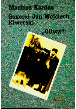 Generał Jan Wojciech Kiwerski Oliwa