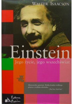 Einstein Jego życie jego wszechświat