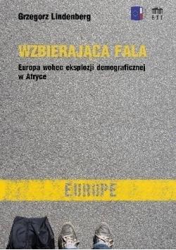 Wzbierająca fala Europa wobec eksplozji...