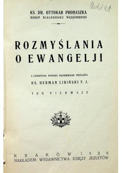 Rozmyślania o Ewangelji Tom I  1926 r.