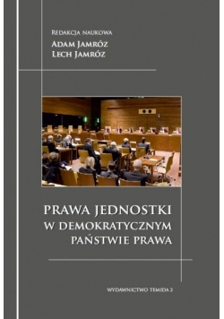 Prawda jednostki w demokratycznym państwie prawa
