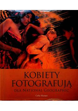 Kobiety fotografują dla National Geographic