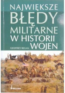 Największe błędy militarne w historii wojen