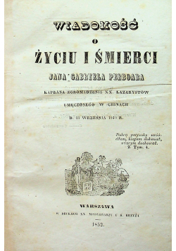 Wiadomość o życiu i śmierci Jana Gabryela Perboara 1852 r