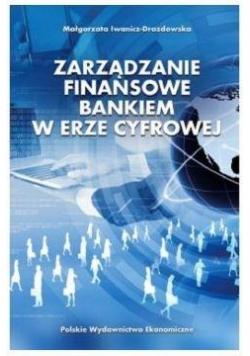 Zarządzanie finansowe bankiem w erze cyfrowej