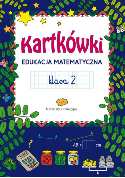 Kartkówki Edukacja Matematyczna Klasa 2