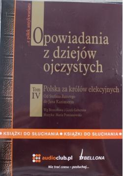 Opowiadania z dziejów ojczystych Tom IV Audiobook Nowa