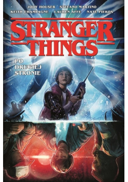 Stranger Things Po drugiej stronie