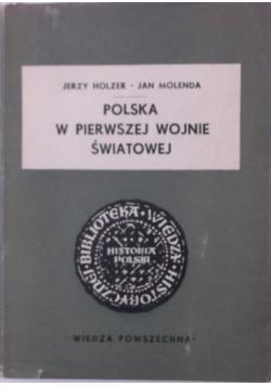 Polska w pierwszej wojnie światowej