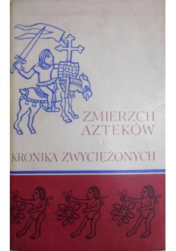 Zmierzch Azteków Kronika zwyciężonych